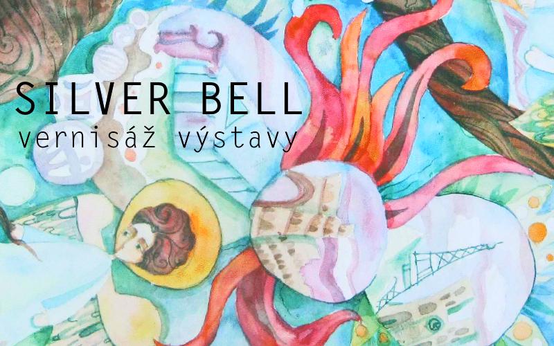 """6.10.201718:00<br>VERNISÁŽ VÝSTAVY """"SILVER BELL"""""""